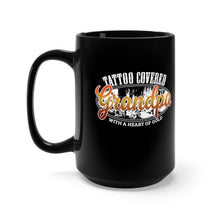 Load image into Gallery viewer, Tattoo Covered Grandpa with a Heart of Gold - 15oz Mug