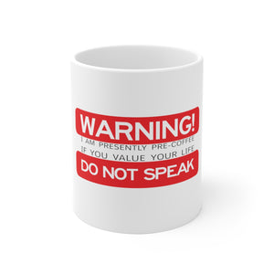 Pre-Coffee Warning Mug
