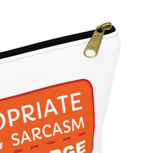 Inappropriate Humour and Sarcasm - Free of Charge - Accessory Pouch