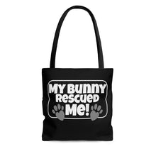 Load image into Gallery viewer, My Bunny Rescued ME! - Tote Bag