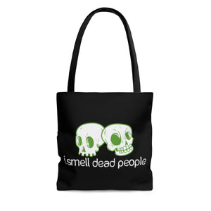 I Smell Dead People - Tote Bag