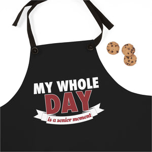 My Whole DAY Is A Senior Moment - Apron