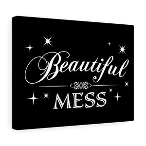 Beautiful Mess - Canvas Gallery Wraps
