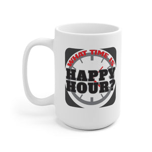 What Time Is Happy Hour? - Mug