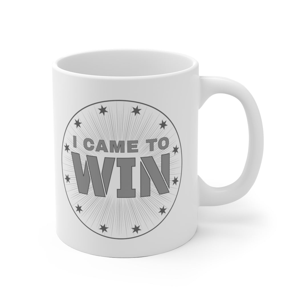I Came To Win - Mug