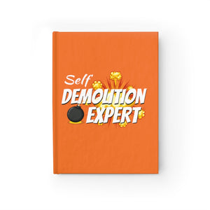 Self Demolition Expert -  Blank Journal