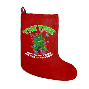 The Tree Isn't The Only Thing Getting Lit This Year - Christmas Stocking