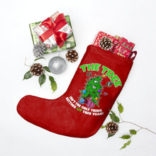 Load image into Gallery viewer, The Tree Isn't The Only Thing Getting Lit This Year - Christmas Stocking