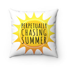 Load image into Gallery viewer, Perpetually Chasing Summer - Pillow