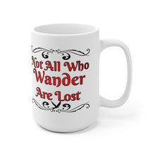 Load image into Gallery viewer, Not All Who Wander Are Lost Mug