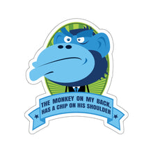 Load image into Gallery viewer, The Monkey On My Back Has A Chip On His Shoulder - Sticker
