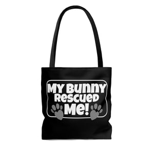 My Bunny Rescued ME! - Tote Bag