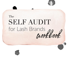 Load image into Gallery viewer, The Self Audit for Lash Brands | Workbook