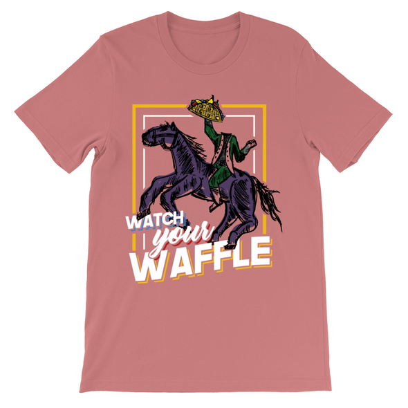 Watch Your Waffle Tee - Charming Rose Supply Co.