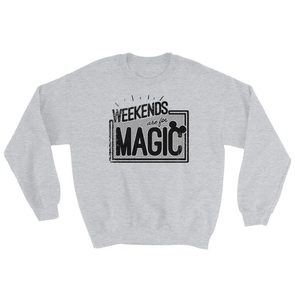 Weekends are for Magic Sweatshirt - Charming Rose Supply Co.