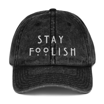 Stay Foolish Hat - Charming Rose Supply Co.