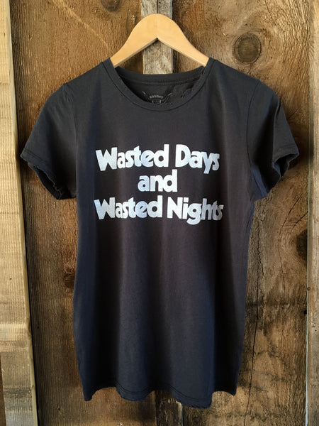 Wasted Days And Wasted Nights Womens Tee Blk/White