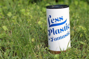 Less Plastic Is Fantastic Insulated Mug