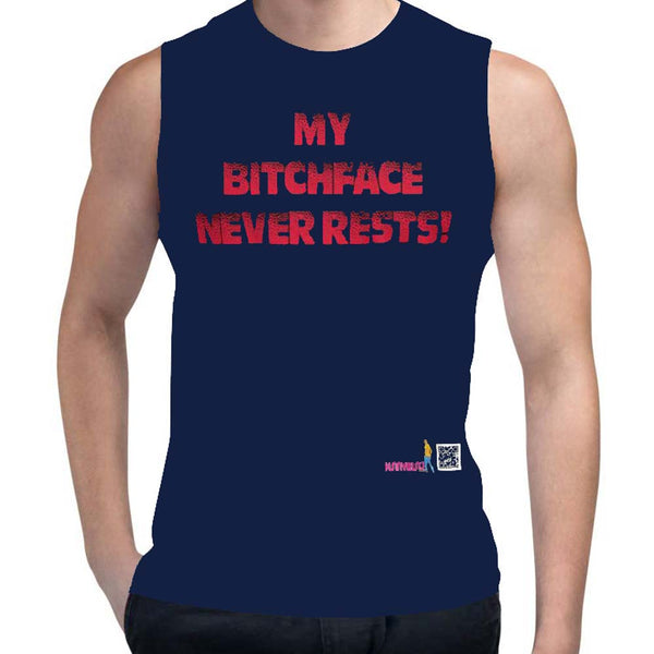 MY BITCHFACE NEVER RESTS - MUSCLE SHIRT