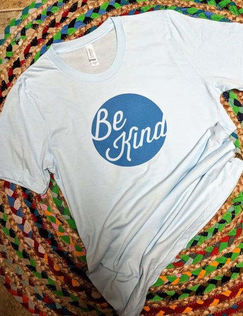 Pale Blue Be Kind T-shirt