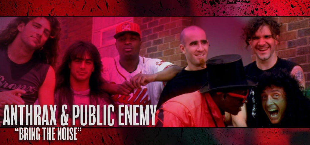 """Anthrax & Public Enemy: """"Bring The Noise"""""""