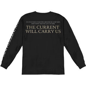 The Current Will Carry Us  Long Sleeve