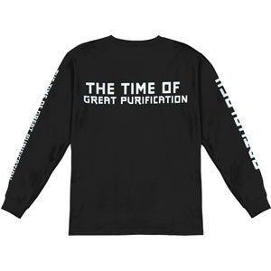 The Time Of Great Purification  Long Sleeve