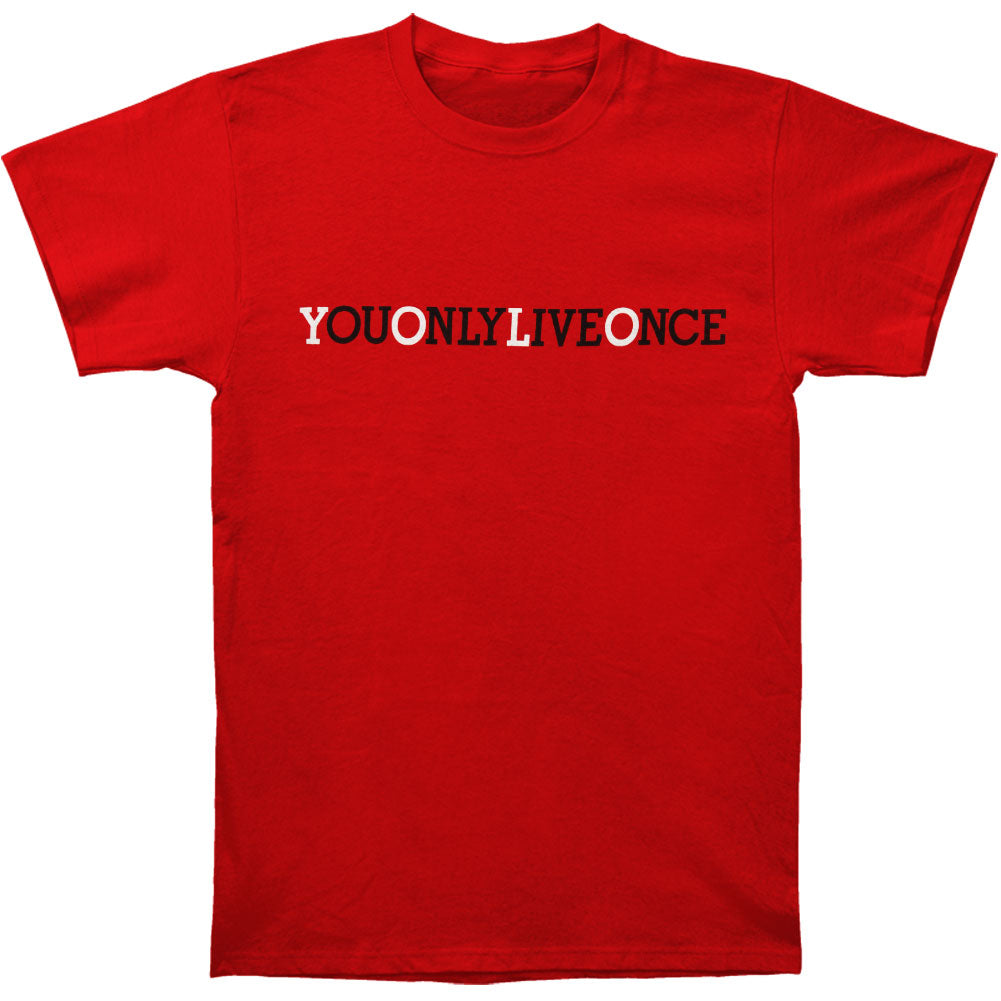 You Only Live Once Slim Fit T-shirt