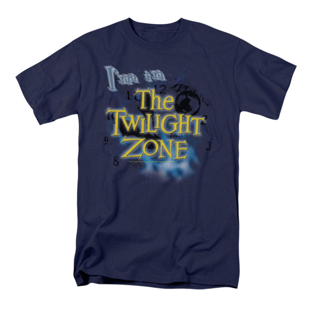 I'm In The Twilight Zone T-shirt