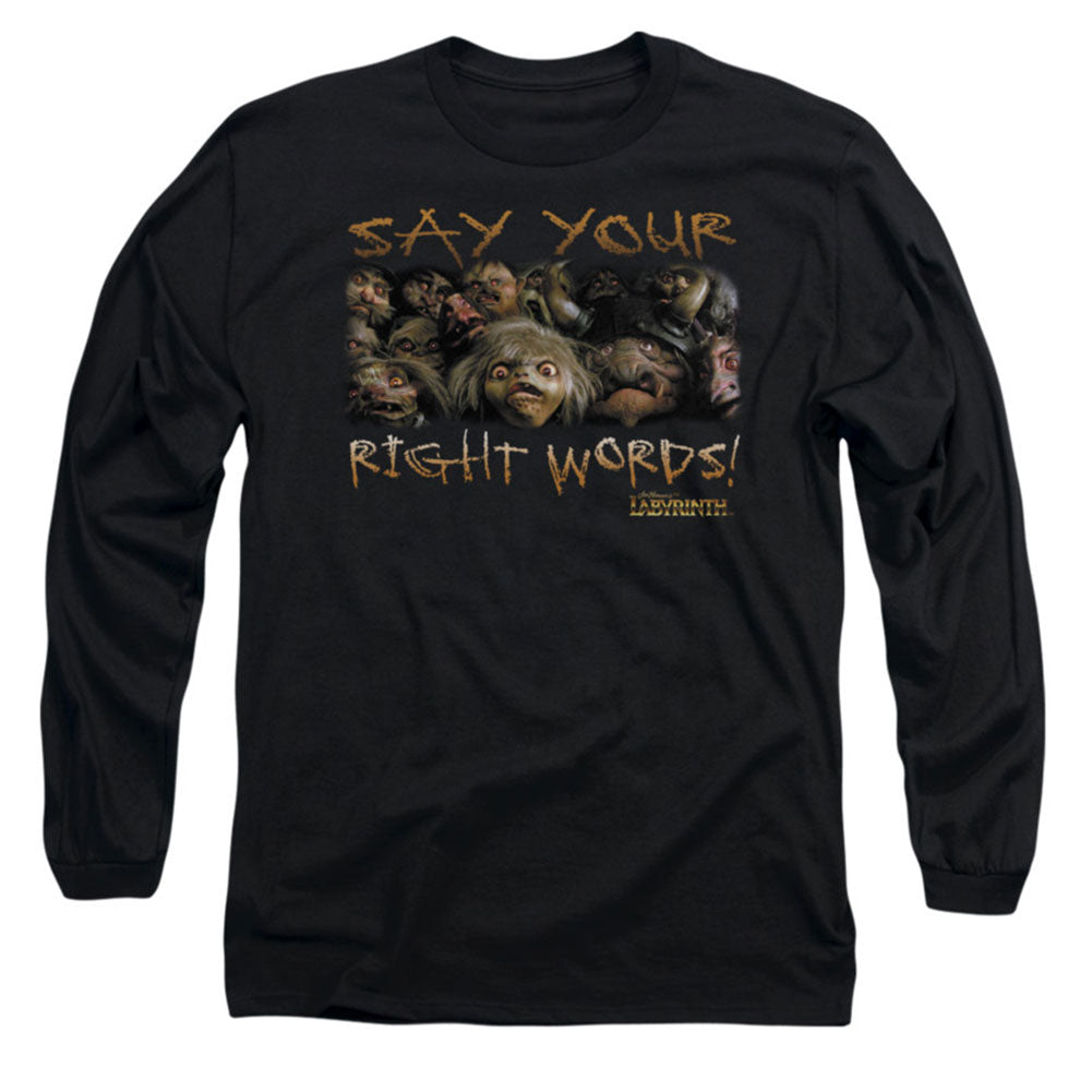 Say Your Right Words Long Sleeve