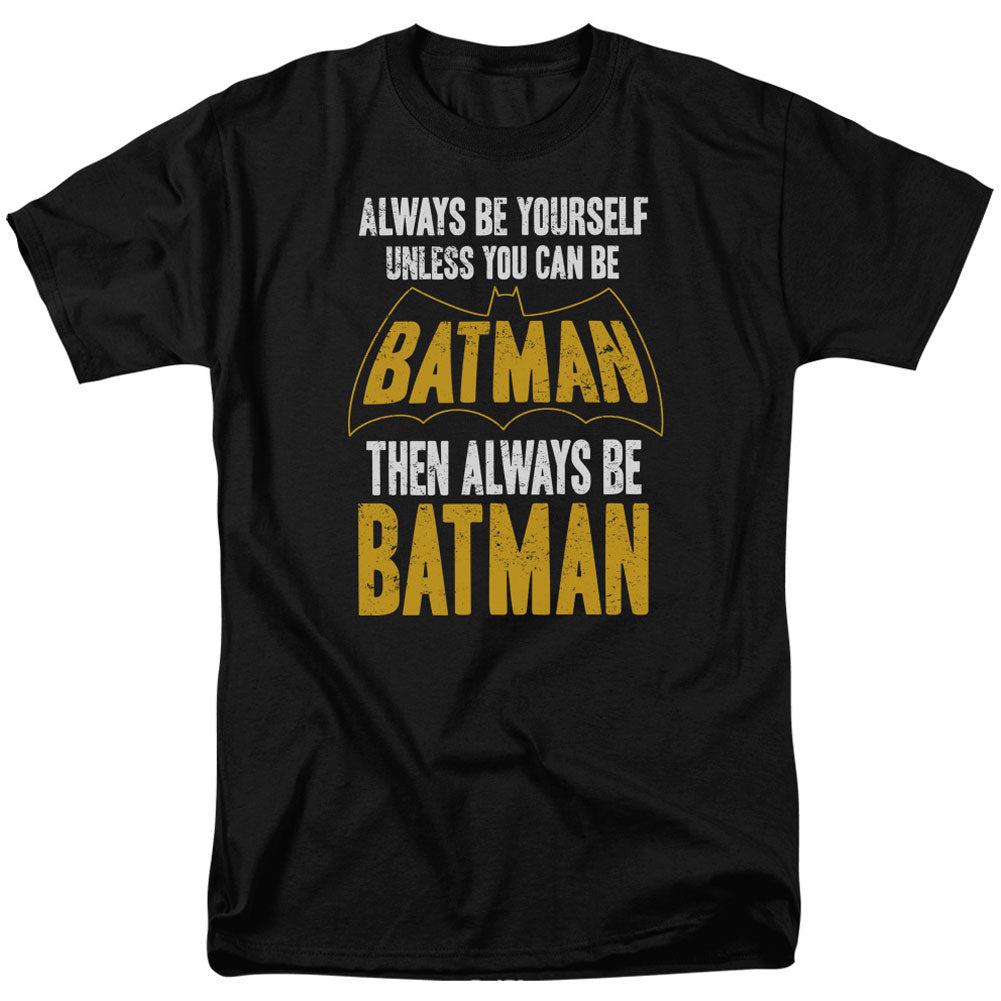 Be Batman T-shirt