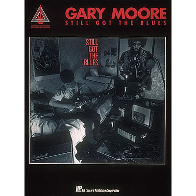 Gary Moore - Still Got the Blues Music Book