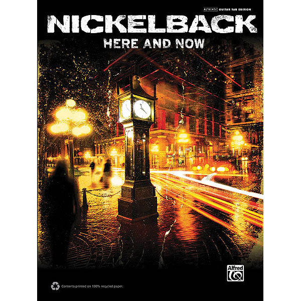 Nickelback - Here and Now Music Book