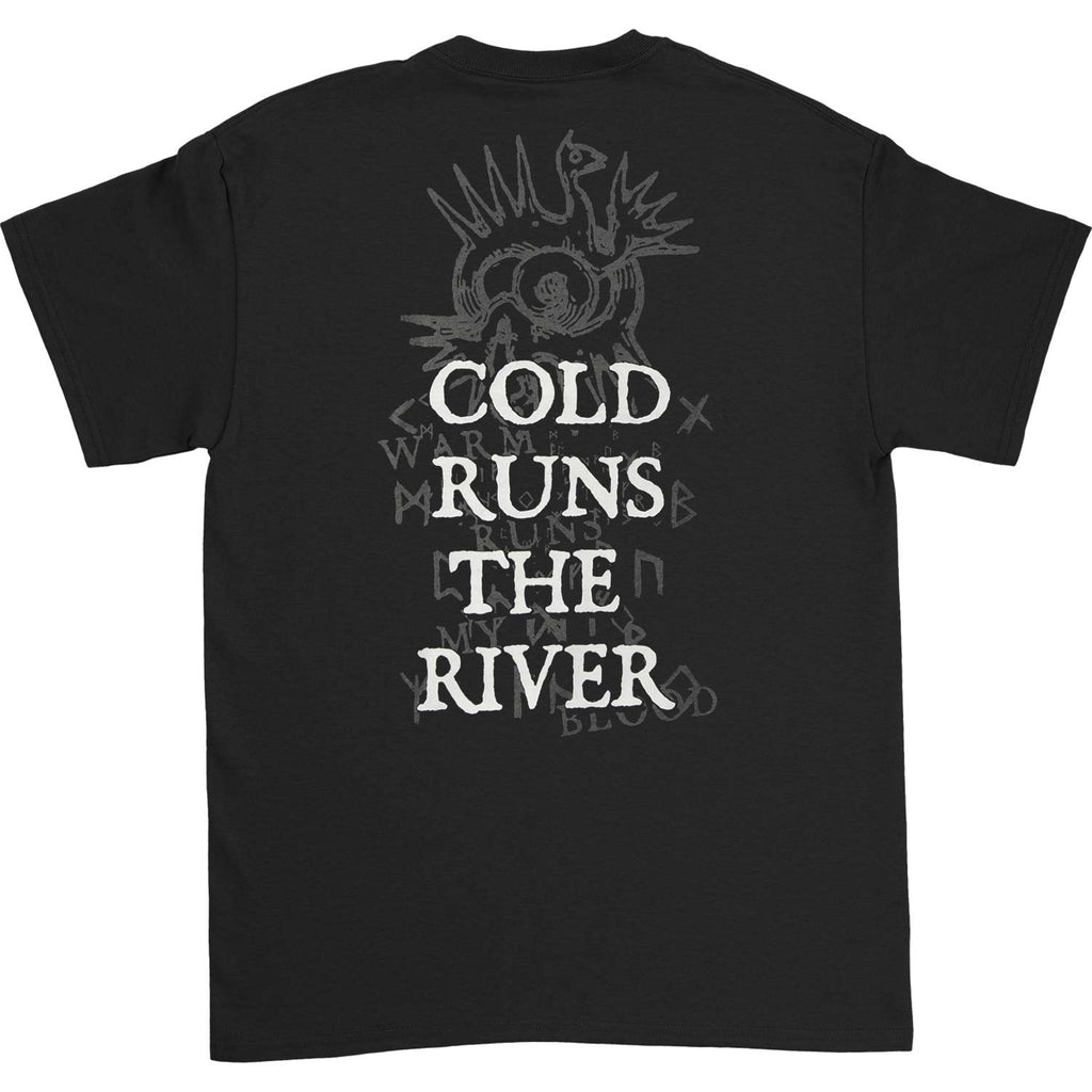 Cold Runs The River Tee T-shirt