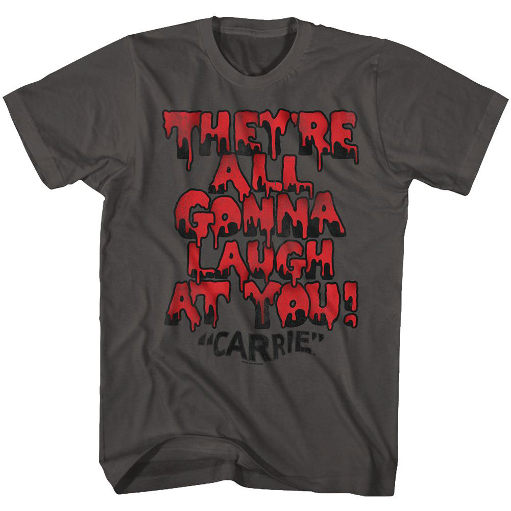 Carrie Gonna Laugh T-shirt