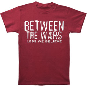 Less We Believe T-shirt