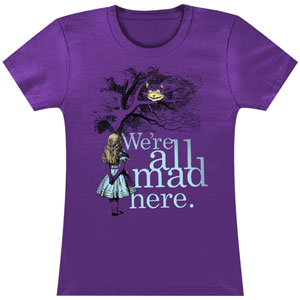 We're All Mad Here Jrs Tee Junior Top