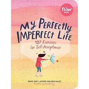 'My Perfectly Imperfect Life' by Irene Smit and Astrid Van Der Hulst