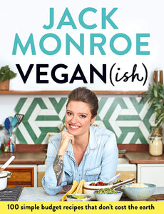 'Vegan(ish)' by Jack Monroe
