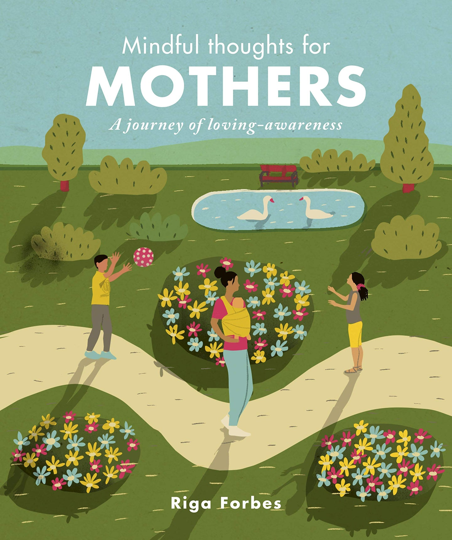 'Mindful Thoughts for Mothers' by Riga Forbes