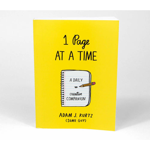 '1 Page at a Time: A Daily Creative Companion' by Adam J Kurtz