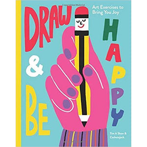 'Draw and be Happy' by Tim A Shaw/ Cachete Jack Shop at the Old Fire Station