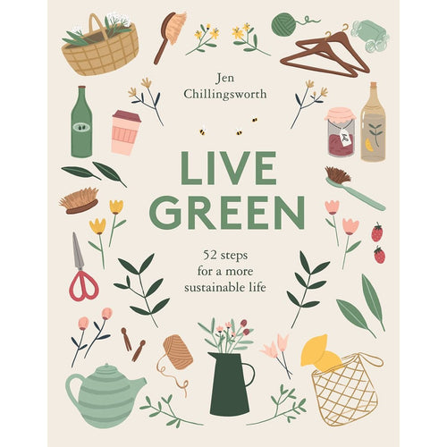 'Live Green' by Jen Chillingsworth - Shop at the Old Fire Station