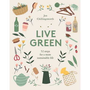 'Live Green' by Jen Chillingsworth Shop at the Old Fire Station