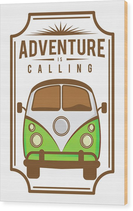 Adventure Is Calling Volkswagen Bus Sign - Wood Print from Wallasso - The Wall Art Superstore