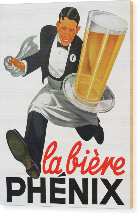 Vintage Beer Poster, La Biere Phenix - Wood Print from Wallasso - The Wall Art Superstore