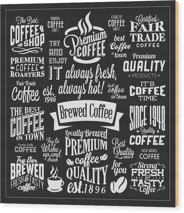Black and White Coffee Typography Collage - Wood Print from Wallasso - The Wall Art Superstore