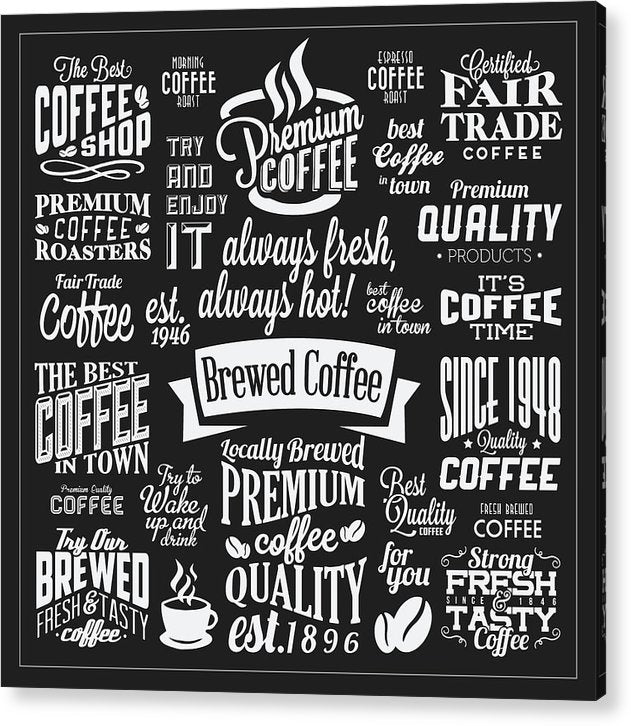 Black and White Coffee Typography Collage - Acrylic Print from Wallasso - The Wall Art Superstore