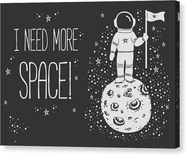 I Need More Space Astronaut Quote Doodle - Canvas Print from Wallasso - The Wall Art Superstore