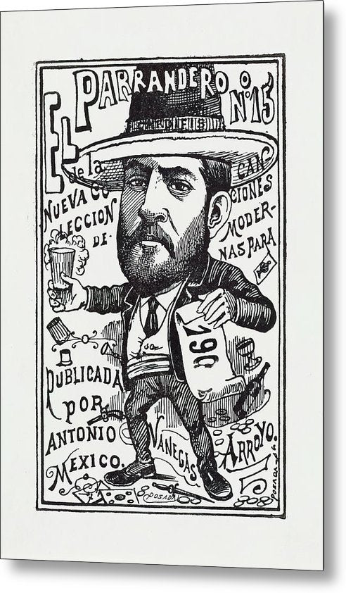 A Vendor of A New Collection of Songs by Jose Guadalupe Posada, Ca. 1900 - Metal Print from Wallasso - The Wall Art Superstore